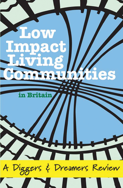 Low Impact Living Communities in Britain