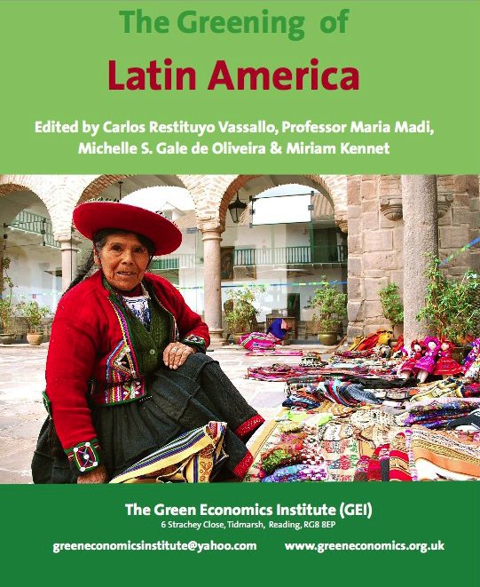The Greening of Latin America